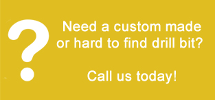Need Custom Drill Bits, Call Us